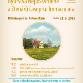 Pouť Rytířstva Neposkvrněné a čtenářu časopisu Immaculata k sv. Antonínkovi 2015
